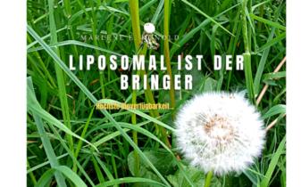 Liposomal ist der Bringer – höchste Bioverfügbarkeit